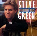 Steve Green - Where Mercy Begins