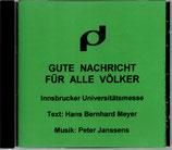 Peter Janssens - Gute Nachricht für alle Völker ; Innsbrucker Universitätsmesse CD-R