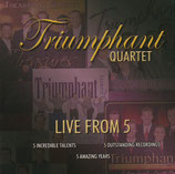 Triumphant Quartet - Live From 5 (2006)