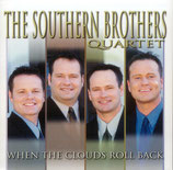 Southern Brothers Quartet - When the Clouds roll back -