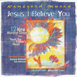 Vineyard - TTFH 42 : Jesus I Believe You