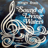 The Fisherfolk - Songs From Sound Of Living Water