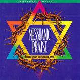 MESSIANIC PRAISE - Celebrating Jerusalem 3000 (Hosanna Music)
