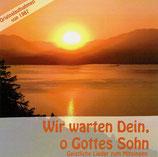 Jugendchor Wegweiser - Wir warten Dein, o Gottes Sohn (CLKV)