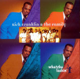 Kirk Franklin & The Family - Whatcha lookin'4