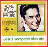 Renate Lüsse - Jesus verspätet sich nie