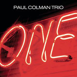 Paul Coleman Trio - One