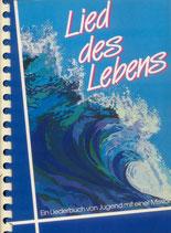 Lied des Lebens - Liederbuch (mit Noten)