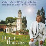 Hansi Hinterseer - Vater, dein Wille geschehe