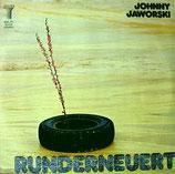 Johnny Jaworski - Runderneuert