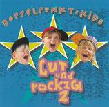 Doppelpunkt : Kids - Lut und rockig 2