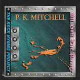 P.K.Mitchell - All Hail The Power : The Rock Hymns Project