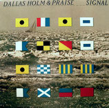 Dallas Holm - Signal