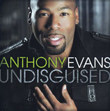 Anthony Evans - Undisguised