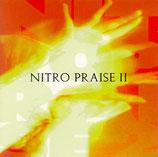 NITRO PRAISE - Nitro Praise II