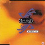ZERO : Ravenous