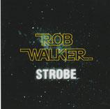 Rob Walker - Strobe