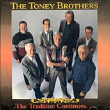 The Toney Brothers - The Traditions Continues