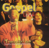 Gospelchor Gossau feat.Malcolm Green - Gospel Live (That's why I sing)