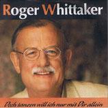 Roger Whittaker - Doch tanzen will ich nur mir dir allein