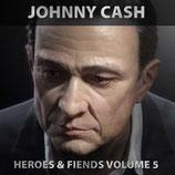 Johnny Cash - Heroes & Friends Volume 5