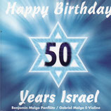 Benjamin Malgo - Happy Birthday 50 Years Israel