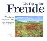 Wir singen für Jesus Chor - Ein Tag der Freude (mit Bildband von Bärbel Wilde)