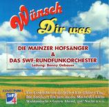 Die Mainzer Hofsänger & Das SWF-Rundfunkorchester - Wünsch Dir was