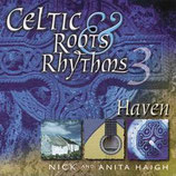Anita & Nick Haigh - Celtic Roots & Rhythms 3 : Haven