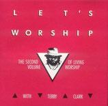 Terry Clark - Let's Worship
