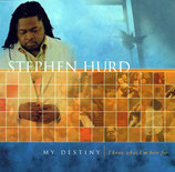 Stephen Hurd - My Destiny