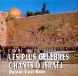 Robert Yosef Bahr - Les Plus Célèbres Chants D'Israel
