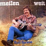 Rolf Sprave - Meilenweit