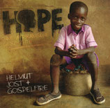 Helmut Jost + Gospelfire : Hope (Eine afrikanische Geschichte)