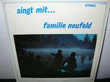 Neufeld Familie - Singt mit Familie Neufeld
