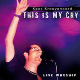 Krees Kraayenoord - This Is My Cry
