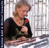 Bettina Kahl - Glanz der Flöte
