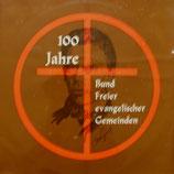 100 Jahre Bund Freier evangelischer Gemeinden (2-LP young)