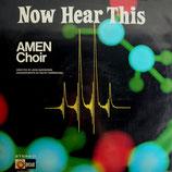 The Amen Choir - Now Heart This