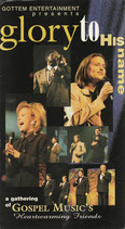 Glory to His Name - A Gathering of Gospel Music's Heartwarming Friends 1997 VHS NTSC Video