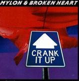 Mylon & Broken Heart - Crank It Up