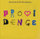 Phil & John and The Woodthieves - Providence