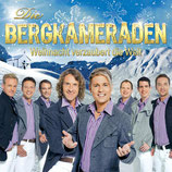Bergkameraden - Weihnacht verzaubert die Welt