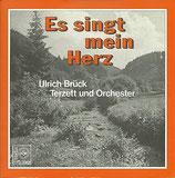 Ulrich Brück - Es singt mein Herz