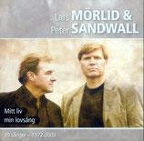 Lars Mörlid - Mitt liv min lovsäng