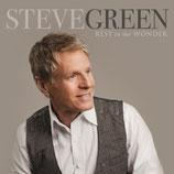 Steve Green - Rest In The Wonder