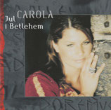Carola - Jul I Bethlehem
