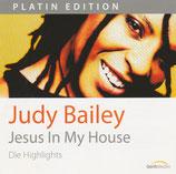 Judy Bailey - Jesus In My House (Die Highlights)