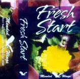 Mended Wings - Fresh Start