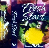 Mended Wings - Fresh Start